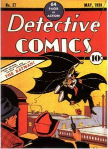 image courtesy of http://static2.wikia.nocookie.net/__cb20060513004817/marvel_dc/images/a/a8/Detective_Comics_27.jpg