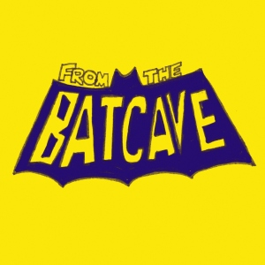 A Welcome From the Batcave!